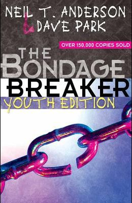 The Bondage Breaker(r) Youth Edition