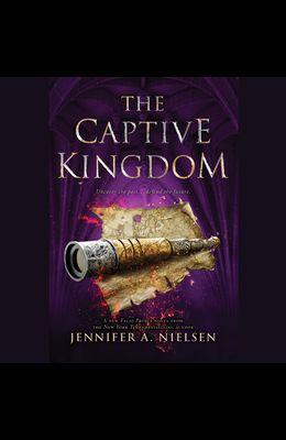 The Captive Kingdom (the Ascendance Series, Book 4) (Unabridged Edition), 4