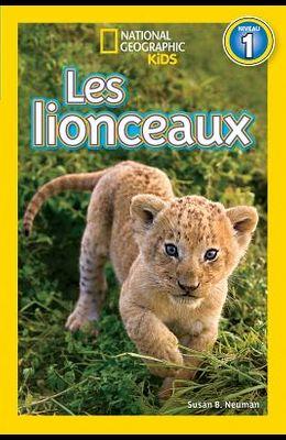 National Geographic Kids: Les Lionceaux (Niveau 1)