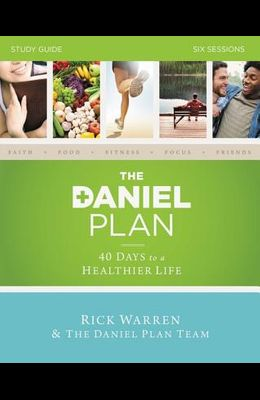 The Daniel Plan: Six Sessions