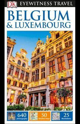 DK Eyewitness Belgium and Luxembourg