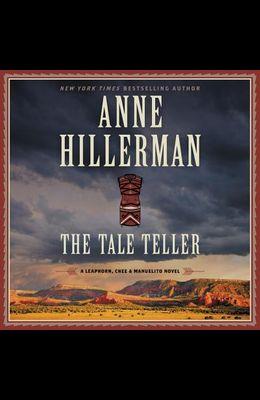 The Tale Teller: A Leaphorn, Chee & Manuelito Novel #05