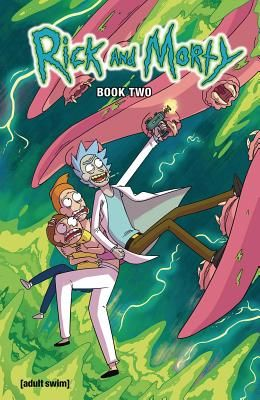 Rick and Morty Book Two, 2: Deluxe Edition