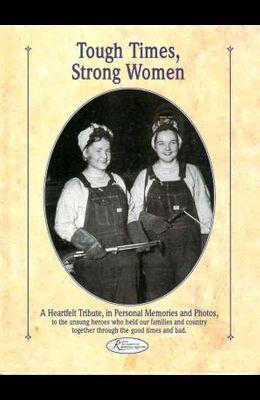 Tough Times, Strong Women
