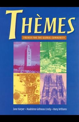 Themes: French for the Global Community (with Text Tape and CD-ROM)