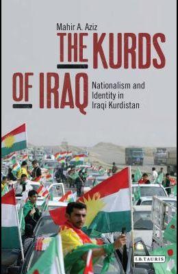 The Kurds of Iraq: Nationalism and Identity in Iraqi Kurdistan