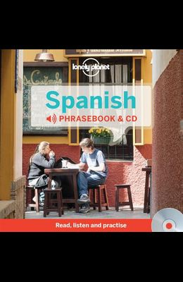 Lonely Planet Spanish Phrasebook [With CD (Audio)]