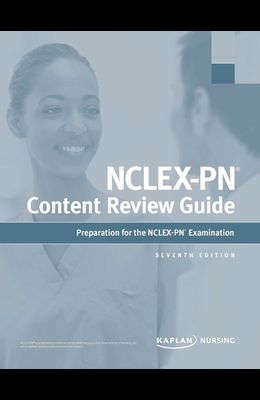 Nclex-PN Content Review Guide: Preparation for the Nclex-PN Examination