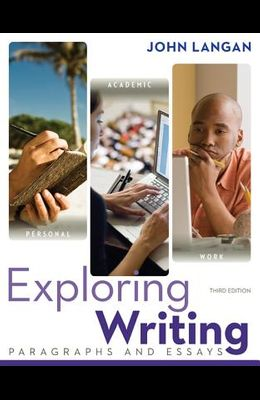 Exploring Writing: Paragraphs and Essays 3e with MLA Booklet 2016
