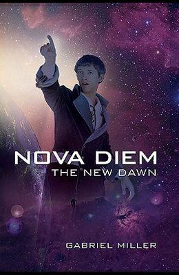 Nova Diem: The New Dawn