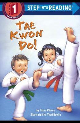 Tae Kwon Do!