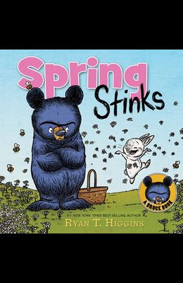 Spring Stinks: A Little Bruce Book