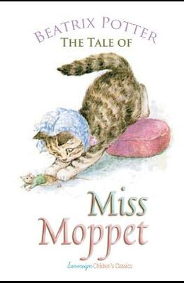 The Tale of Miss Moppet