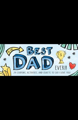 To the Best Dad Ever!