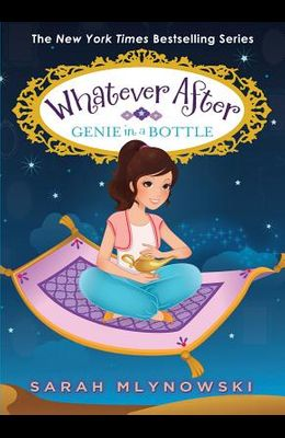 Genie in a Bottle (Whatever After #9), 9
