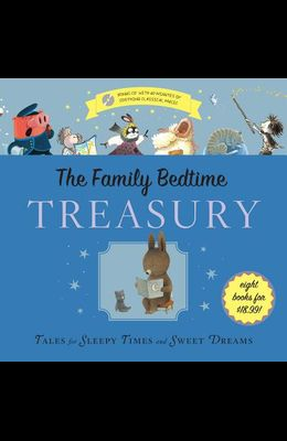 The Family Bedtime Treasury with CD: Tales for Sleepy Times and Sweet Dreams [With Audio CD]