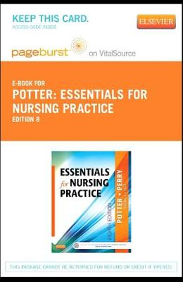 Essentials for Nursing Practice - Elsevier eBook on Vitalsource (Retail Access Card)