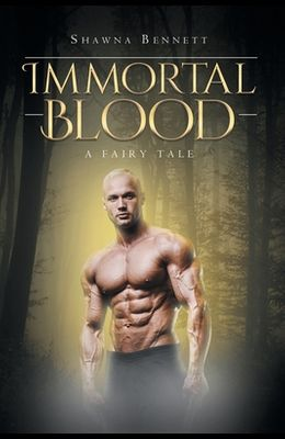 Immortal Blood: A Fairy Tale