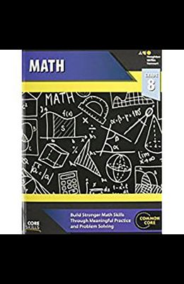 Steck-Vaughn Core Skills Mathematics: Workbook Grade 8