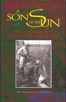 A Son of the Sun: The Adventures of Captain David Grief