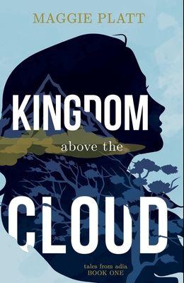 Kingdom Above the Cloud