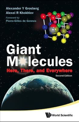 Giant Molecules: Here, There, and Everywhere (2nd Edition)
