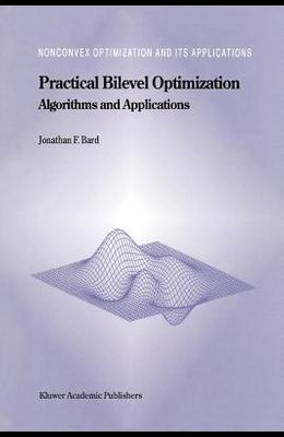 Practical Bilevel Optimization: Algorithms and Applications