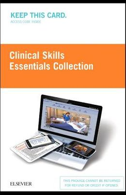 Clinical Skills: Essentials Collection (Access Card): Fundamentals and Health Assessment
