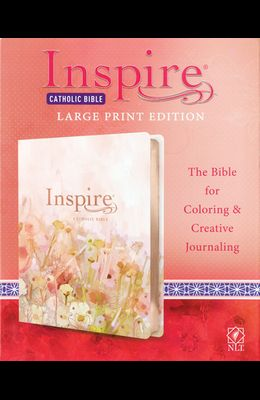 Inspire Catholic Bible NLT Large Print (Leatherlike, Pink Fields with Rose Gold): The Bible for Coloring & Creative Journaling