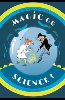 Magic or Science?