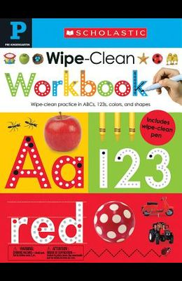 Pre-K Wipe-Clean Workbook: Scholastic Early Learners (Wipe-Clean)