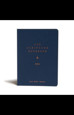 CSB Scripture Notebook, John: Read. Reflect. Respond.