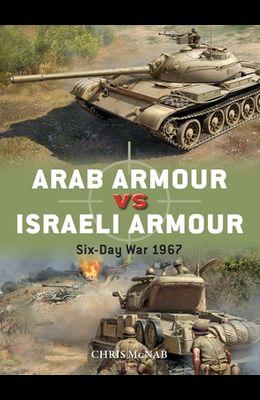 Arab Armour Vs Israeli Armour: Six-Day War 1967