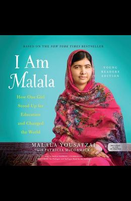 I Am Malala, Young Reader's Edition Lib/E: How One Girl Stood Up for Education and Changed the World (Young Readers Edition)