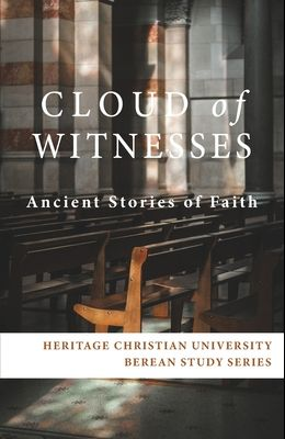 Cloud of Witnesses: Ancient Stories of Faith