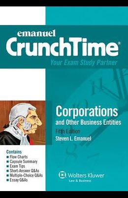 Emanuel Crunchtime: Corporations, Fifth Edition
