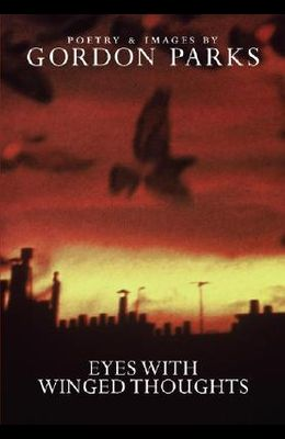 Eyes with Winged Thoughts: Poems and Photographs