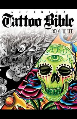 Tattoo Bible: Book Three