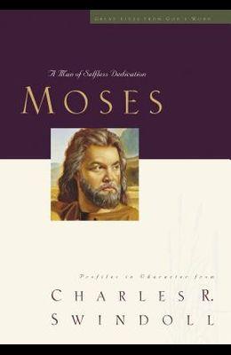 Great Lives: Moses: A Man of Selfless Dedication