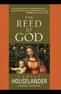 The Reed of God: