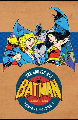 Batman: The Brave and the Bold - The Bronze Age Omnibus Vol. 3