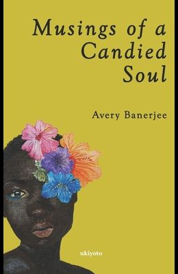Musings of a Candied Soul