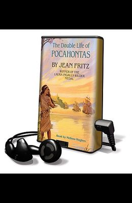 The Double Life of Pocahontas [With Headphones]