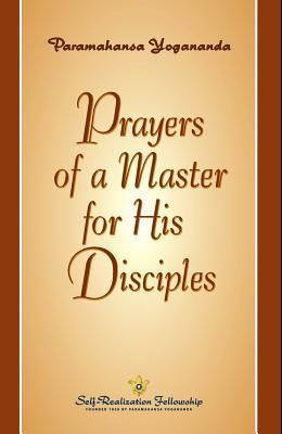 Prayers of a Master for His Disciples