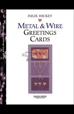 Handmade Metal & Wire Greetings Cards