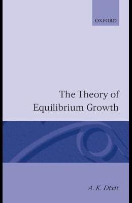 The Theory of Equilibrium Growth