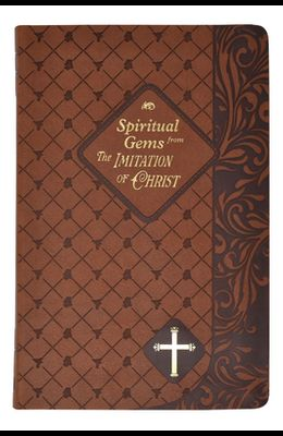 Spiritual Gems from the Imitation of Christ