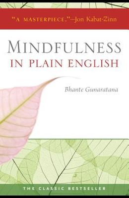 Mindfulness in Plain English: 20th Anniversary Edition