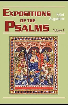 Expositions of the Psalms, Volume 4: Psalms 73-98