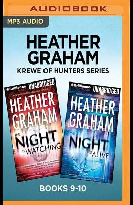 Heather Graham Krewe of Hunters Series: Books 9-10: The Night Is Watching & the Night Is Alive